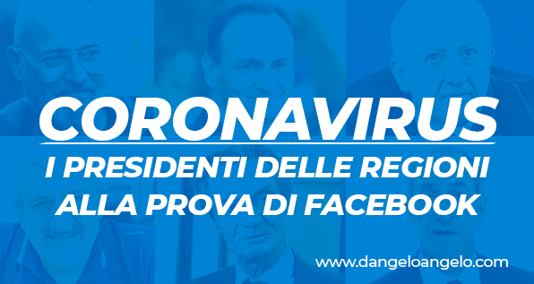 Osservatorio Social: Coronavirus, la gestione Facebook dei presidenti di Regione