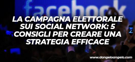 La campagna elettorale sui social network